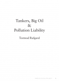 Tankers, Big Oil And…