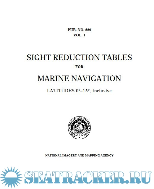 Sight Reduction Tables for Marine Navigation - National Imagery and ...