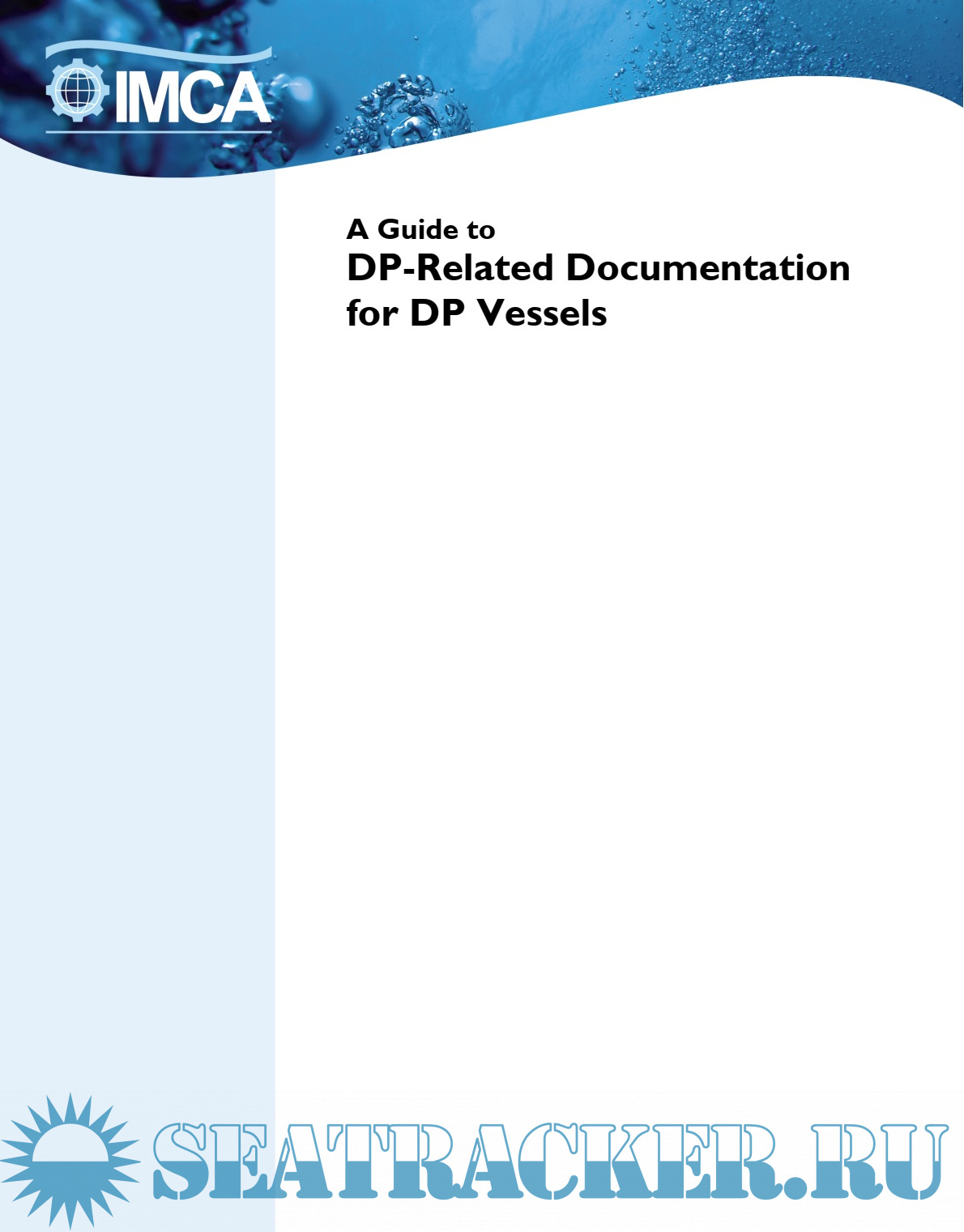 A Guide to DP-Related Documentation for DP Vessels - IMCA