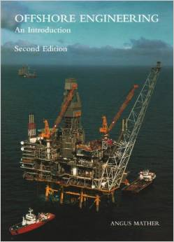 Offshore Engineering: An Introduction - 2nd Edition - Angus