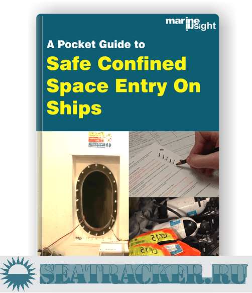 A Pocket Guide To Confined Space Entry on Ships - Raunek