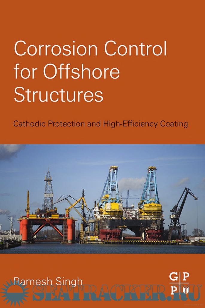 Control for offshore structures cathodic protection and high corrosion control for offshore structures cathodic protection and high efficiency coating ramesh singh 2014 pdf publicscrutiny Gallery