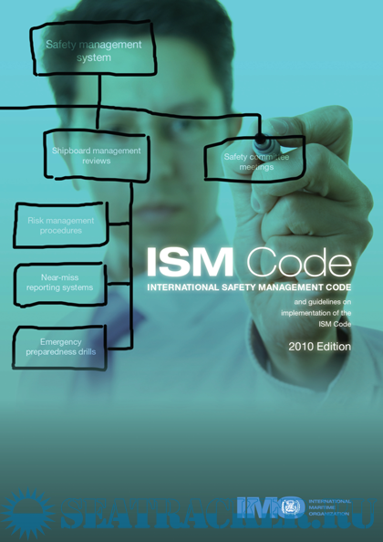 Ism code and guidelines on implementation of the ism code 2010.